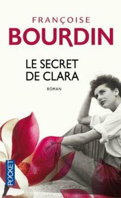 Le Secret de Clara: Amazon.fr: Francoise Bourdin: Livres