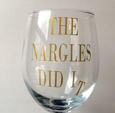 "Harry Potter ""The Nargles Did It"" Wine Glass! (HP Wine Glass, Vinyl Decor, Hogwarts, Luna Lovegood, Harry Potter Decor)"
