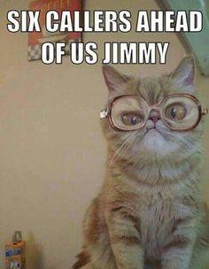 Six Callers Ahead of Us Jimmy