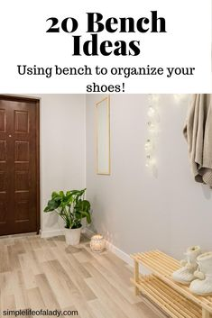 how you can use a bench to store shoes
