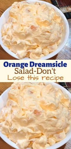 Orange Dreamsicle Salad- Don't LOSE this recipe - foody recipes recipes desserts deserts Fluff Desserts, Köstliche Desserts, Delicious Desserts, Dessert Recipes, Yummy Food, Jello Pudding Desserts, Cool Whip Desserts, Healthy Food, Low Calorie Desserts