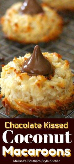 Chocolate Kissed Coconut Macaroons #macaroons #cookies #coconutmacaroons #candykisses #chocolate #cookierecipes #holidays #holidaybaking #cookieswap #easter #christmas #thanksgiving #christmas #southern #southernfood #melissassouthernstylekitchen #sweets #desserts #dessertfoodrecipes #dessertrecipes