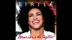 Mariene de Castro - Tirilê (áudio)