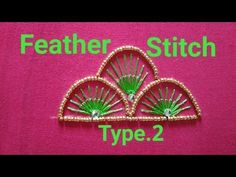 Feather Stitch Type.2 | Aari/Maggam Works | Tutorial - 20 - YouTube Embroidery Neck Designs, Aari Embroidery, Hand Embroidery Videos, Hand Embroidery Flowers, Embroidery Stitches Tutorial, Hand Work Embroidery, Stitching Classes, Feather Stitch, Maggam Works