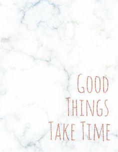 Good Things Take Time Printable Wall Art Marble & Rose Gold