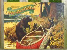 Wenonah Catch of the day Canoe Fishing Bears TIN SIGN vtg cabin wall decor 1059