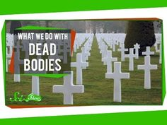 What We Do With Dead Bodies - YouTube