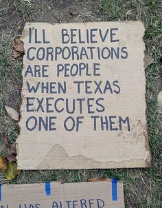 I'll believe corporations are people when Texas executes one of them
