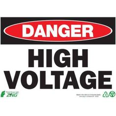 Zing Eco Safety Sign, Danger High Voltage, 10Hx14W, Recycled Plastic, Multicolor