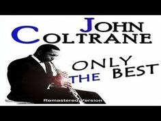 A wonderful quote from john coltrane jazz pinterest jazz and today in 1959 john coltrane recorded giant steps with pianist tommy flanagan bassist paul chambers and drummer art taylor fandeluxe Gallery