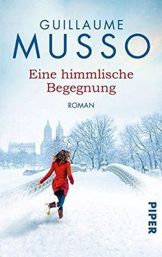 Eine himmlische Begegnung: Roman von Guillaume Musso https://www.amazon.de/dp/3492304907/ref=cm_sw_r_pi_dp_zuQGxbSWKZPZK