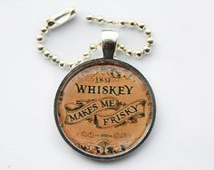 Funny Whiskey Keychain Whiskey Makes me by HConwayPhotography, $8.00