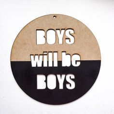 Boys+will+be+boys+wall+decor+by+thetickledpinkfox+on+Etsy