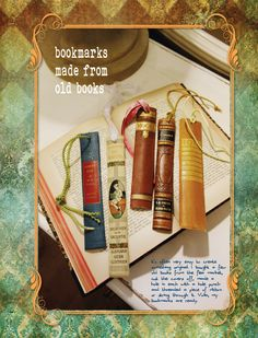 From Daphne's Diary 07-2013. Bookmarks made from old books