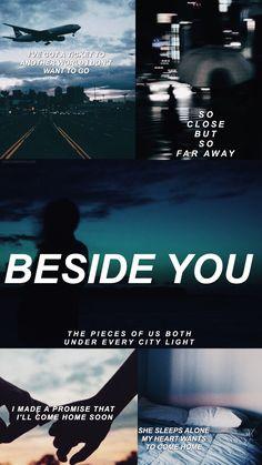 Beside You Edits Aesthetic 5sos Songs 5sos Lyrics 5 Seconds Of Summer