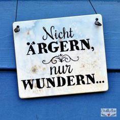 shabbyflair - Witziger Spruch auf einem Holzschild fürs Büro oder anderswo: Nicht ärgern, nur wundern!