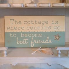 The Cottage is Where Cousins Go To Become Best by NotJustSigns, $59.99