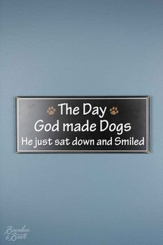 """You know this happened. Aren't you picturing it in your head right now? This 14"""" x 6"""" sign will make the dog lovers in your life smile every time they see it. Perfect for the back porch! All the signs"""