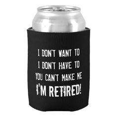 Funny retirement party can cooler for retired ones