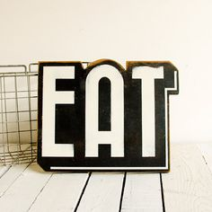 Want for my kitchen!! As if I need to be reminded... EAT Vintage Inspired Wood Sign Black White by EdiesLab on Etsy, $45.00