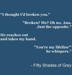 *my <3 was POUNDING at this part*  Fifty Shades of Grey