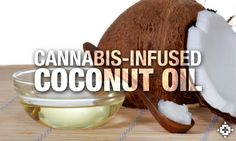 Cannabis Kitchen: Learn How To Make Infused Cannabis Coconut Oil With Your Medical Marijuana As A Legal Patient Weed Recipes, Marijuana Recipes, Cannabis Edibles, Marijuana Plants, Coconut Oil For Skin, Learn To Cook, Medical Marijuana, Diy Food, Hemp
