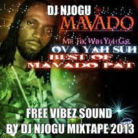 Dj Njogu The Best Off  Mavadogully Said  Dancehall   Classics  Mixtape  By Dj Njogu 2013 by njogu10 on SoundCloud