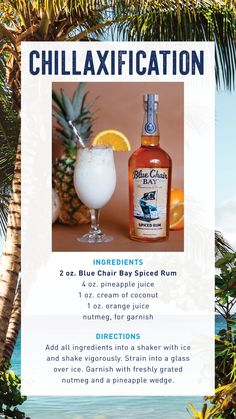 5 minutes - Serves 1 - This Kenny Chesney inspired cocktail is an easy drink recipe with pineapple, orange juice, coconut, and Spiced Rum. Add all ingredients into a shaker with ice and shake vigorously. Strain into a glass over ice. Garnish with freshly grated nutmeg and a pineapple wedge. Sit back and enjoy the island lifestyle. #bluechairbay #spicedrum #rumcocktail