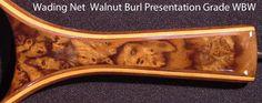 wading net walnut burl
