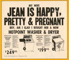 From the Oneonta Star , Oneota, New York. | 15 Unbelievably Sexist Adverts From The 1970s