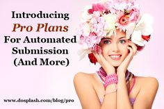 Introducing Pro Plans For Automated Submission (And More)