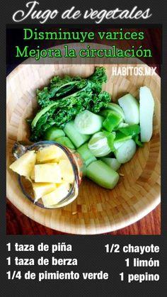 Jugo de vegetales: Para la circulación y Disminuye varices!