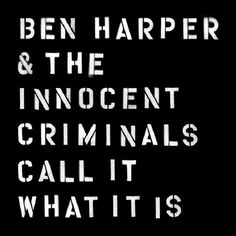 Ben Harper And The Innocent Criminals - Call It What It Is on LP