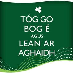 """Keep calm and carry on"" - I'll try to remember next time I open my Buntús Cainte. Irish Jokes, Irish Humor, Irish Proverbs, Irish Catholic, Irish Language, Speaking In Tongues, Language Quotes, Irish Eyes Are Smiling, Irish Blessing"