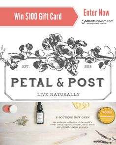 Win $100 Gift Card - Ends July 25th.  Petal and Post is an online boutique featuring a hand picked collection of the world's finest organic, natural, small-batch and ethically crafted products.