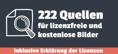 http://enrico-schuetze.com/222-quellen-fuer-lizenzfreie-kostenlose-bilder-inklusive-erklaerung-der-lizenzen/