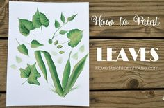 Learn how to paint leaves in minutes. Complete tutorial with video so you can paint beautiful leaves!