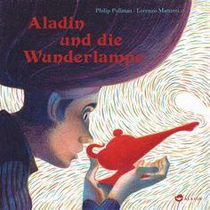 """Der orientalische Klassiker """"Aladin und die Wunderlampe"""", in einer Nacherzählung von Philip Pullman im Aladin Verlag Bilderbuch Rezension von @juliliest"""