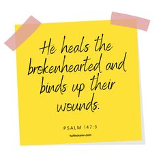 Psalm 147, Psalms, Bound Up, Mindfulness, Healing, Faith, Messages, Loyalty