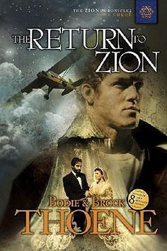 The Return to Zion (Zion Chronicles #3) by Bodie & Brock Thoene