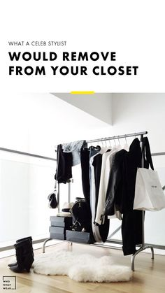 Here's what a celeb stylist would remove from your closet ASAP