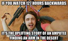 127 Hours | 19 Movies That Would Be Hilarious Backwards