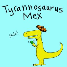The best of both worlds! The Spanish language and dinosaurs.