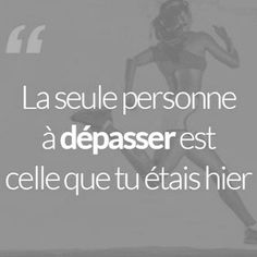 La seule personne à dépasser est celle que tu étais hier Phrase Motivation, Motivation Regime, Sport Motivation, Fitness Motivation, Citations Sport, Quote Citation, Gym Quote, Life Quotes Love, French Quotes