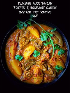 Aloo Baingan Curry in Instant Pot is simply delicious and finger licking curry for all the eggplant lovers. Potato and Eggplant are the main ingredients of this recipe. It is best enjoyed with naan and rice. Vegan Indian Recipes, North Indian Recipes, Best Vegetarian Recipes, Delicious Dinner Recipes, Curry Recipes, Vegan Meals, Yummy Food, Cooking Eggplant, Eggplant Recipes