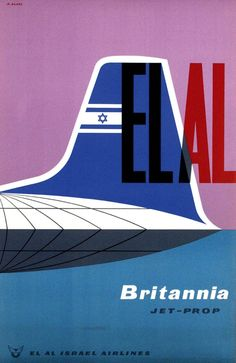 travel poster by Abram Games the bristol britannia was a great airplane. under appreciated now. loved to be airborne, didn't like to land. used for passengers and cargo. also manufactured in canada by canadair with nomenclature Vintage Advertising Posters, Vintage Travel Posters, Vintage Advertisements, Vintage Airline, Airline Logo, Airline Travel, Tel Aviv, Abram Games, Old Ads