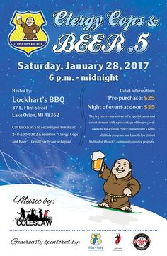 "This Saturday, from 6pm - midnight, the Lake Orion United Methodist Church in partnership with the Lake Orion Police Department and Lockhart's BBQ - Lake Orion present ""Clergy, Cops and Beer .5""! Join us for a night of fun, music and great BBQ!"