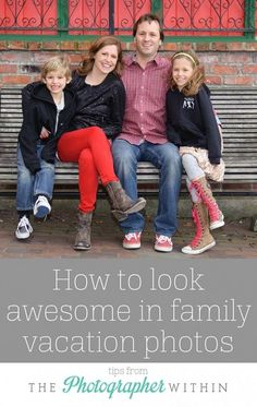 Moms: get in the picture and look great! How to look awesome in your family vacation photos. Great tips from The Photographer Within on Peanut Blossom