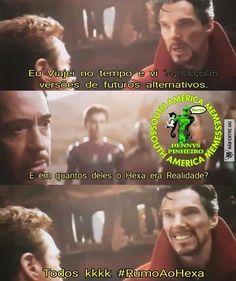 O Doutor Estranho já avisou! VAI BRASIL!!!