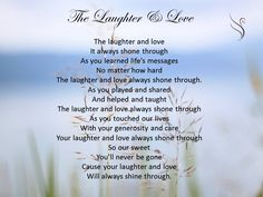 Funeral Poem - The Laughter and Love